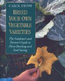Breed Your Own Vegetable Varieties
